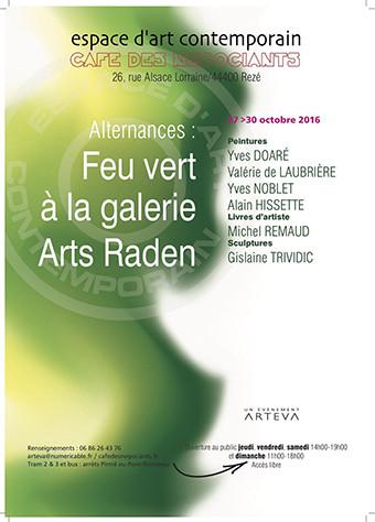 Feu vert à la galerie Arts Raden