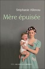Stéphanie Allenou : mère épuisée