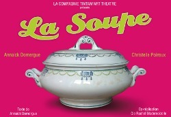 "La compagnie Tintam'Art sert ""La soupe"""