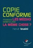 """Hervé Brusini : """"pourquoi les médias disent-ils tous la même chose ?"""""""