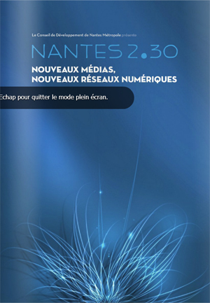 Nantes 2030 : Nouveaux médias, nouveaux réseaux numériques