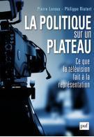 """Pierre Leroux : """"La télévision dilue la politique"""""""