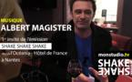 Albert Magister dans Shake Shake Shake !