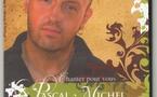Pascal Michel chante pour vous