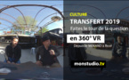 Transfert 2019, le tour de la question en 360 VR !