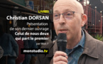 Christian Dorsan : celui de nous deux qui part le premier...