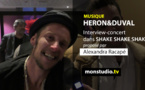 Héron & Duval : l'interview-concert sur Shake Shake Shake !
