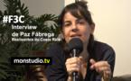F3C : interview de Paz Fábrega