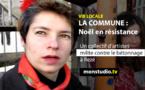 A noël, les squatters de la Commune sont en résistance
