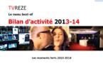 Bilan d'activités de TVREZE : période 2013-14