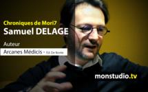 Samuel DELAGE, invité des Chroniques de Mori7
