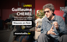 Interview de Guillaume CHEREL à Mauves en Noir