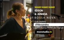 Shake Shake Shake #7 : EDSON & AINHOA