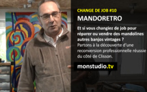 Change de Job #10 : Mandorétro, collectionneur de mandolines