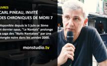 Carl Pineau invité des Chroniques de Mori7