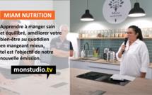 Avec Miam Nutrition Académie, une nouvelle émission pour apprendre à mieux manger