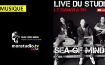 Live du Studio ce vendredi soir avec Sea of Minds