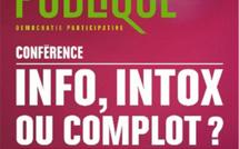 Info : intox ou complot ?