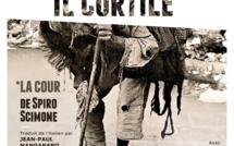 IL CORTILE (LA COUR) de Spiro SCIMONE